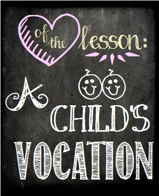 Child's Vocation