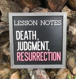 Death Judgment Resurrection