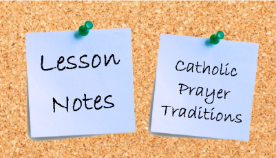 Catholic Prayer Traditions
