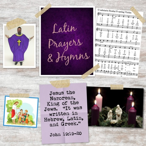Latin Prayers and Hymns