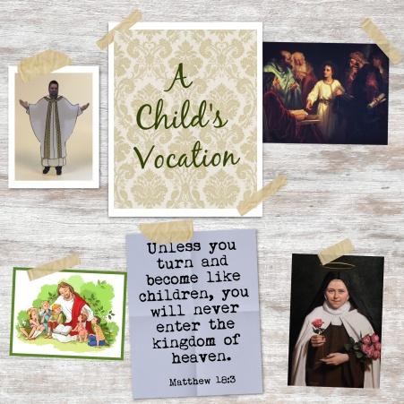 A Child's Vocation