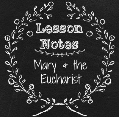 Mary & Eucharist - Copy
