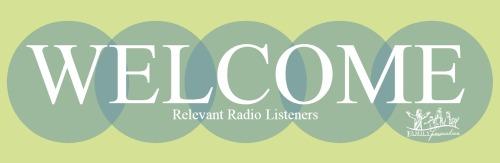 Welcome Relevant Radio